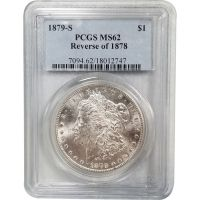 1879 S Morgan Dollar Reverse of 78 - PCGS MS 62